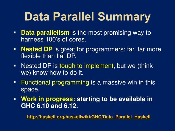 Data Parallel Summary