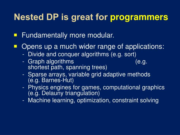 Nested DP is great for