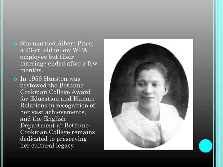 She married Albert Price, a 23-yr. old fellow WPA employee but their marriage ended after a few months.