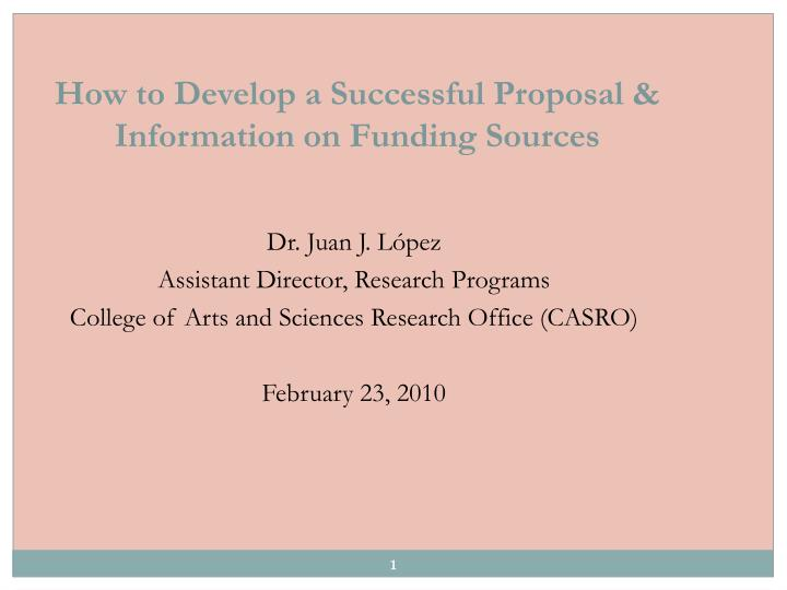 how to develop a successful proposal information on funding sources n.