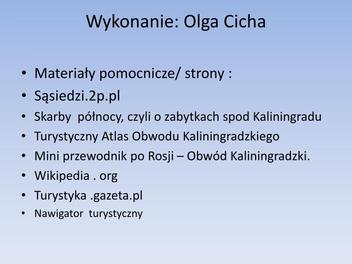 Wykonanie: Olga Cicha