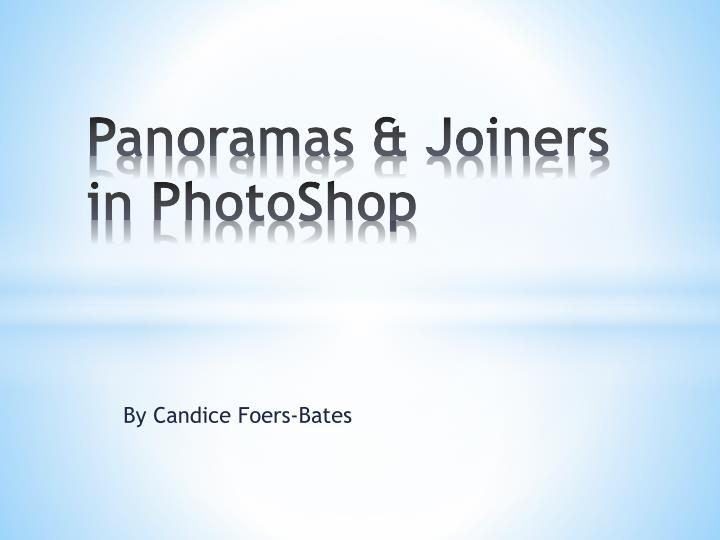 panoramas joiners in photoshop