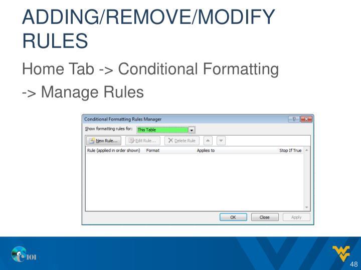 Adding/remove/modify rules