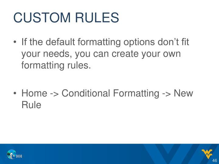 Custom Rules