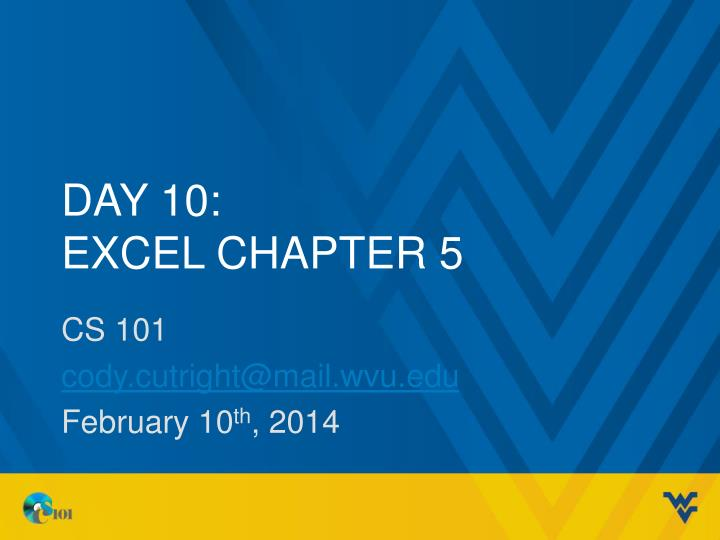 Day 10 excel chapter 5