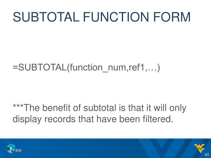 Subtotal function form