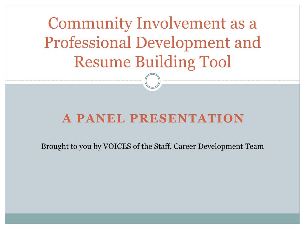Ppt Community Involvement As A Professional Development And Resume