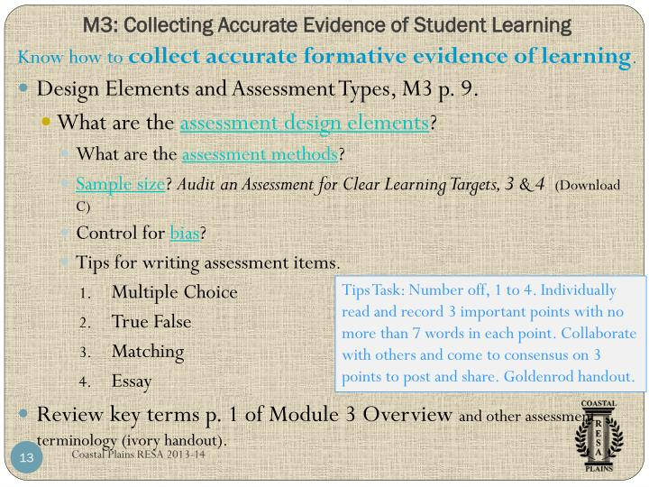 M3: Collecting Accurate Evidence of Student Learning
