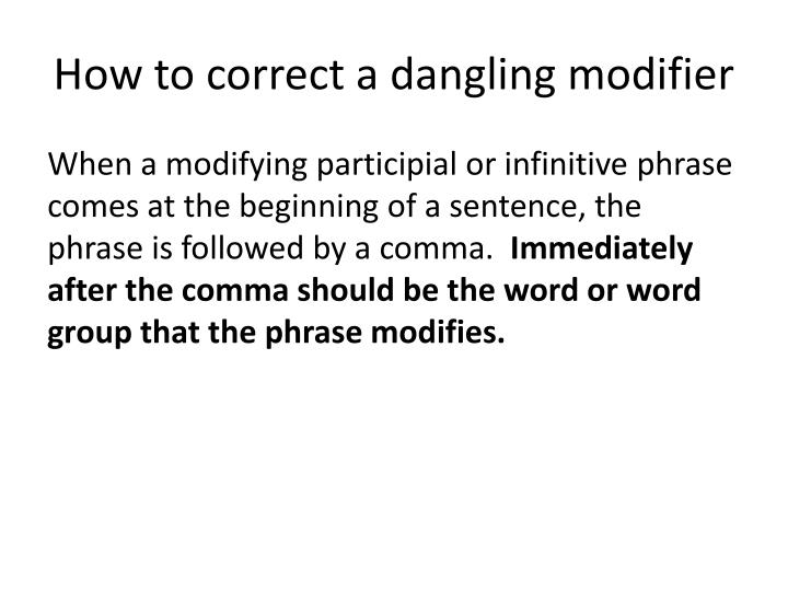 How to correct a dangling modifier