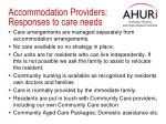 accommodation providers responses to care needs