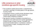 little consensus on what constitute age specific housing