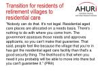 transition for residents of retirement village s to residential care