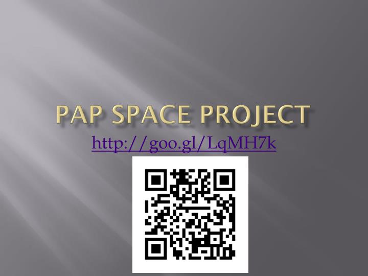 pap space project n.