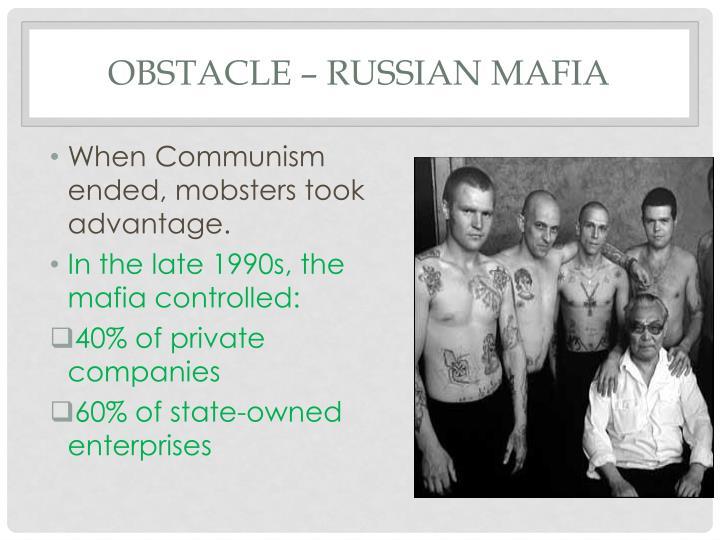 Obstacle – Russian mafia