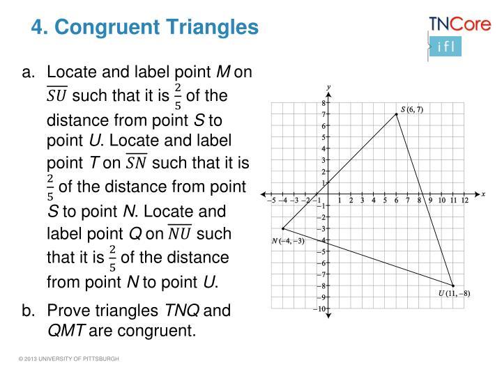 4. Congruent