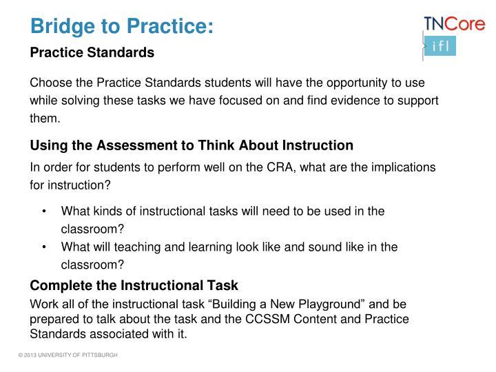 Bridge to Practice:
