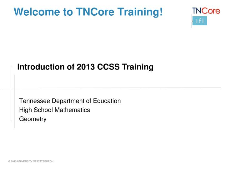 Welcome to tncore training