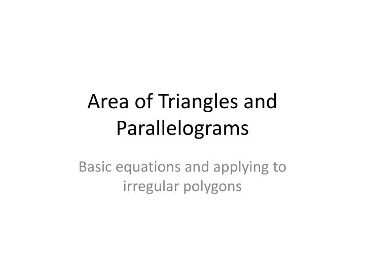 area of triangles and parallelograms n.