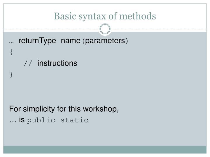 Basic syntax of methods