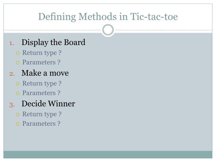 Defining Methods in Tic-tac-toe
