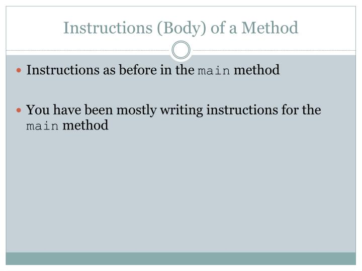 Instructions (Body) of a Method