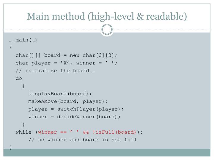 Main method (high-level & readable)