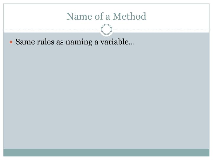 Name of a Method