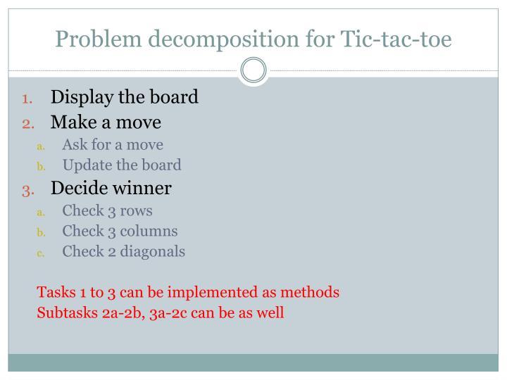 Problem decomposition for Tic-tac-toe