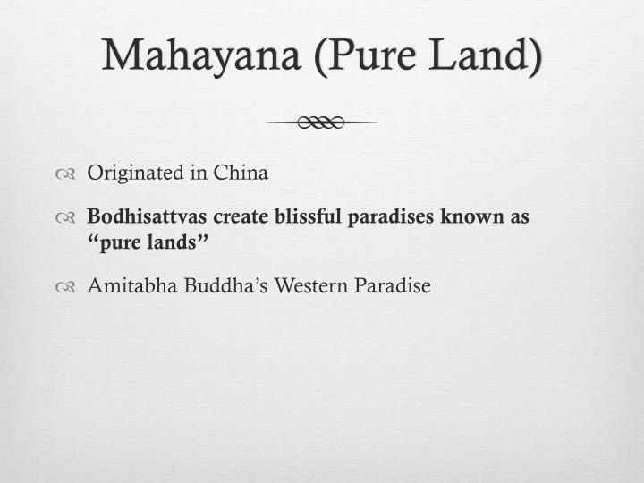 Mahayana (Pure Land)