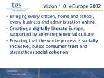 vision 1 0 eeurope 2002