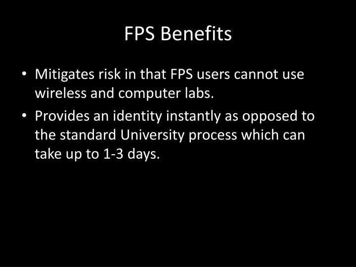 FPS Benefits
