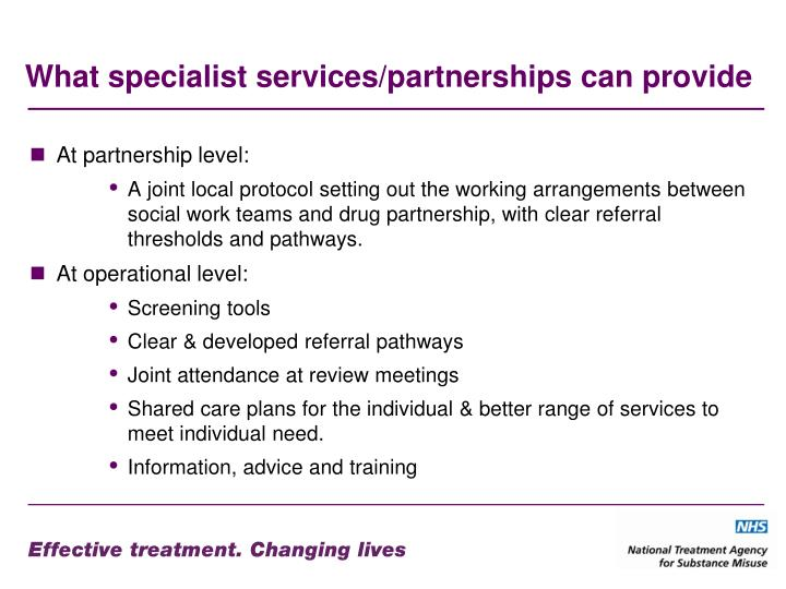 What specialist services/partnerships can provide