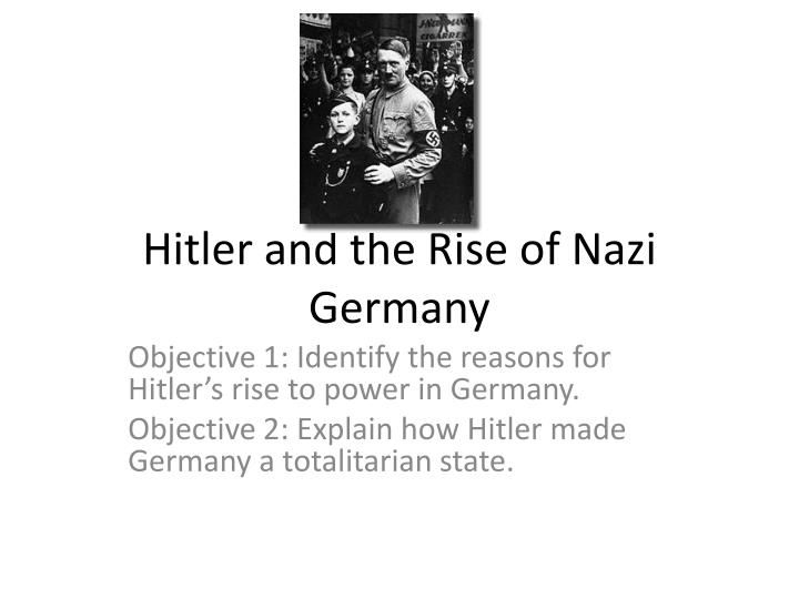 hitler rose to power because of Hitler's rise to power - adolf hitler was an australian born german politician and leader of the nazi party he was the chancellor of germany from 1933 to 1945 and the dictator of nazi germany from 1934 to 1945.