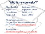 who is my counselor