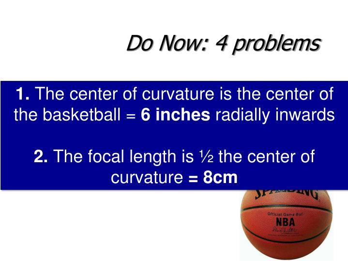 Do Now: 4 problems