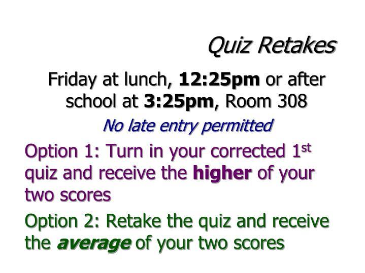 Quiz Retakes