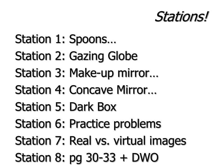 Stations!