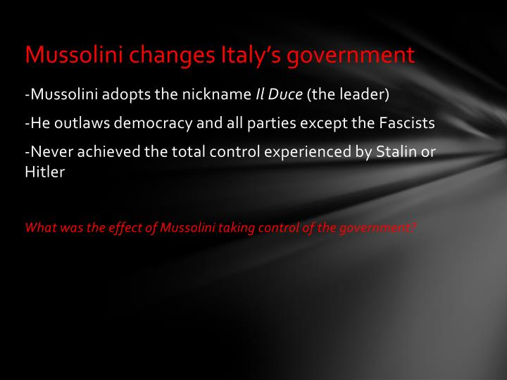 Mussolini changes Italy's government