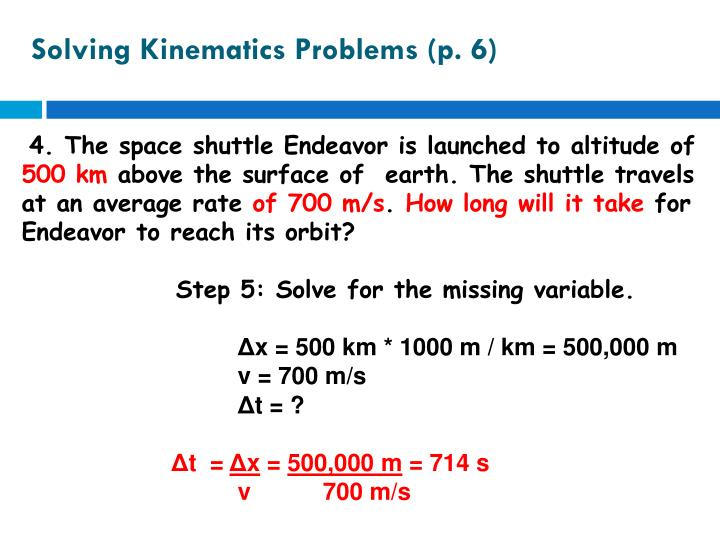 Solving Kinematics Problems (p. 6)