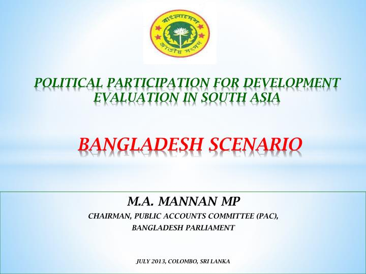 political participation for development evaluation in south asia bangladesh scenario n.