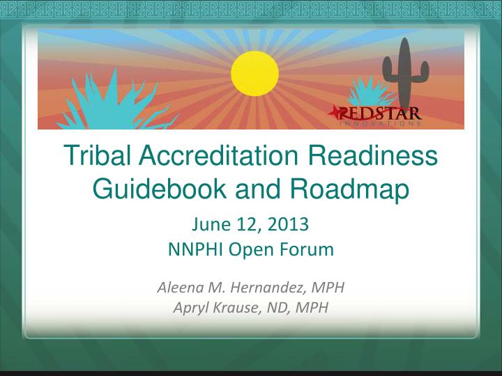 tribal accreditation readiness guidebook and roadmap n.