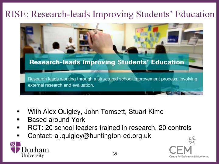 RISE: Research-leads Improving Students' Education
