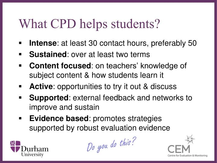 What CPD helps students?