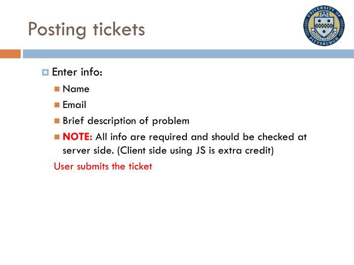 Posting tickets