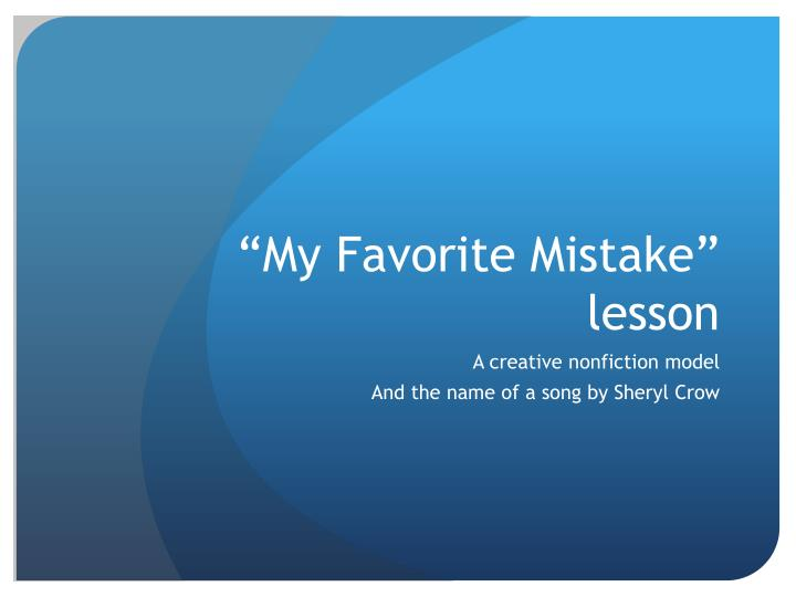 my favorite mistake lesson n.