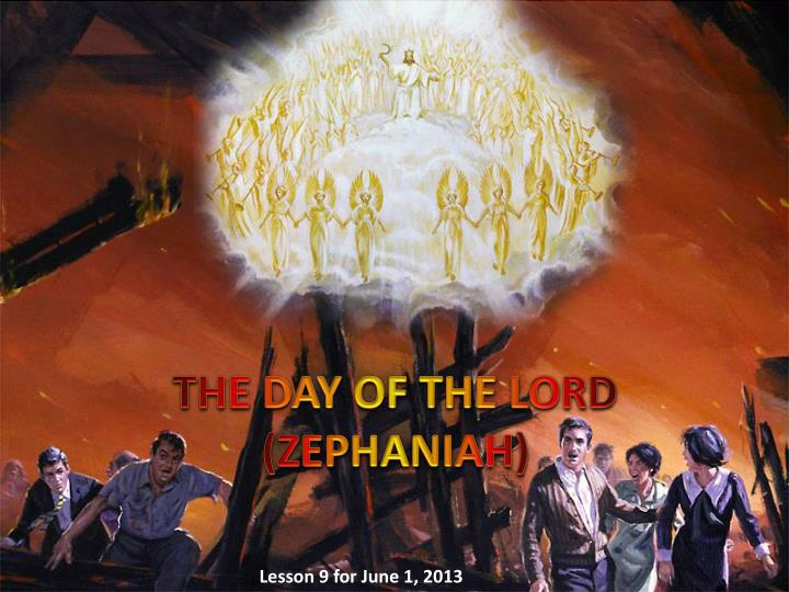 THE DAY OF THE LORD (ZEPHANIAH)