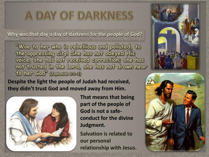A DAY OF DARKNESS