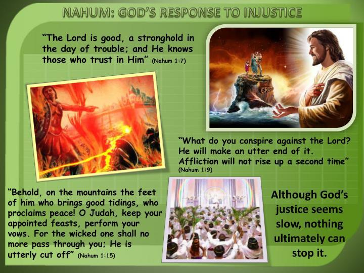NAHUM: GOD'S RESPONSE TO INJUSTICE