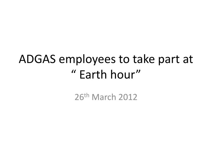 Adgas employees to take part at earth hour