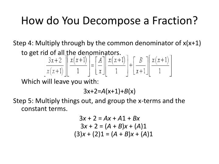 How do You Decompose a Fraction?